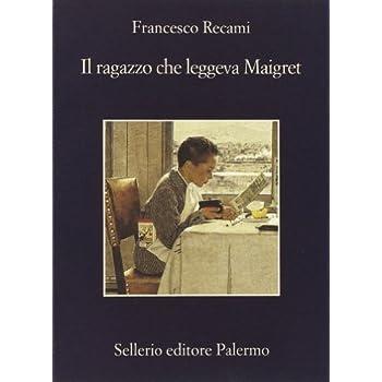 Il Ragazzo Che Leggeva Maigret