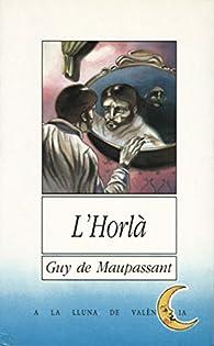 L¿Horlà par Guy de Maupassant