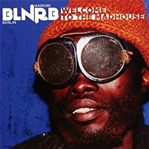 BLNRB-Welcome to the Madhouse