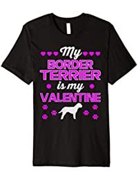 My Border Terrier is my Valentine T-shirts