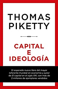Capital e ideología par Thomas Piketty