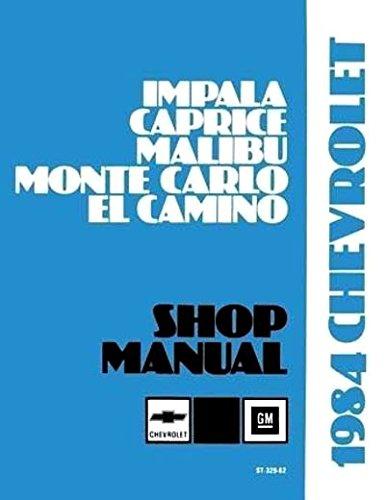 1984-chevy-big-car-repair-shop-manual-original-impala-caprice-malibu-monte-carlo-el-camino-gmc-cabal