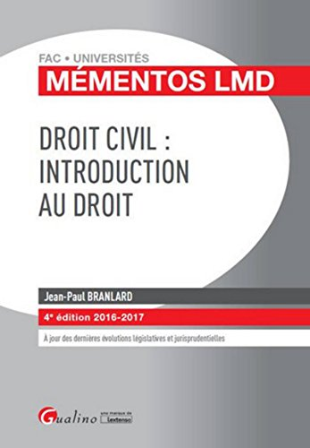 Mémentos LMD - Droit civil : Introduction au droit, 4ème Ed.