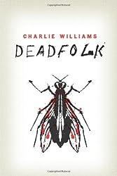 Deadfolk (The Mangel Series) (English Edition)