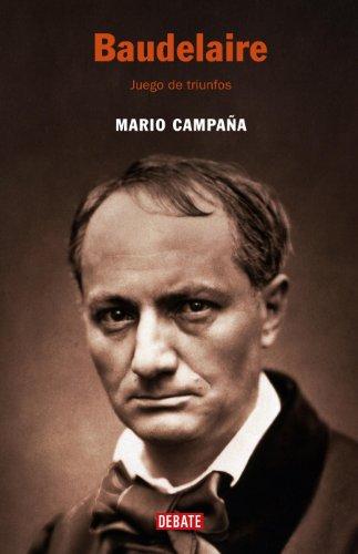 Baudelaire: Juego de triunfos (Spanish Edition)