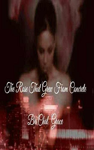 the-rose-that-grew-from-concrete-part-one-and-two-english-edition