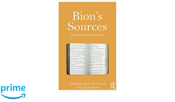 Bions Sources: The shaping of his paradigms