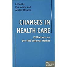 Changes in Health Care: Reflections on the NHS Internal Market
