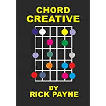 Chord Creative: Get Creative With Guitar Chords (English Edition)