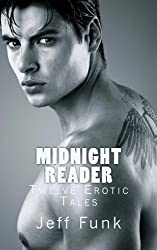 Midnight Reader: Twelve Erotic Tales