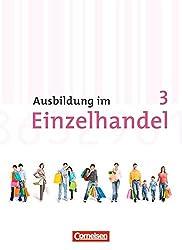 Ausbildung im Einzelhandel - Allgemeine Ausgabe: 3. Ausbildungsjahr - Fachkunde und Arbeitsbuch: 450198-0 und 450199-7 im Paket
