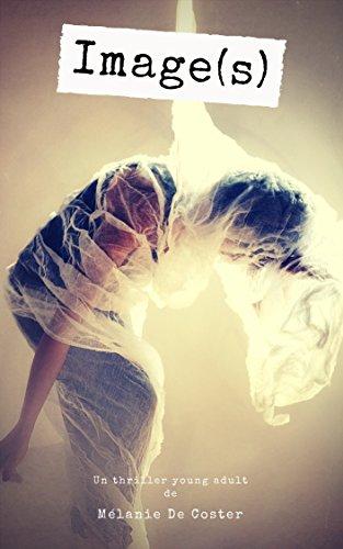 Image(s): Un thriller Young Adult par Melanie De Coster
