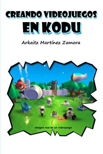 Creando videojuegos en Kodu por Arkaitz Martínez Zamora