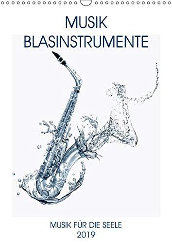 Musik Blasinstrumente (Wandkalender 2020 DIN A3 hoch): Noten, Instrumente, Musik begeistern und bereichern unsere Seelen. (Monatskalender, 14 Seiten ) (CALVENDO Hobbys)