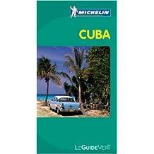 Guide Vert Cuba de Collectif Michelin ( 15 octobre 2011 )