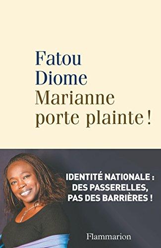 Marianne porte plainte ! (Café Voltaire) par Fatou Diome
