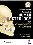 Inderbir Singh's Textbook of Human Osteology with Atlas of Muscle Attachments
