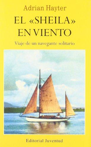 Descargar Libro Libro El Sheila en viento (EN EL MAR Y LA MONTAÑA) de Adrian Hayter