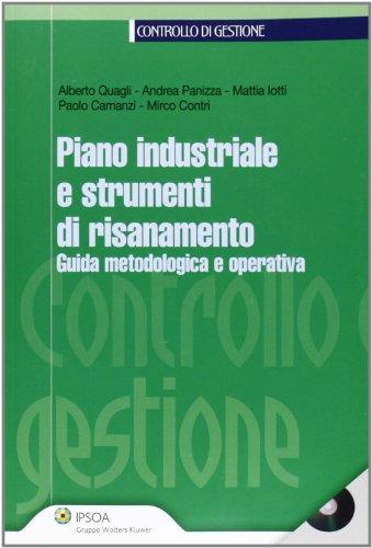 Piano industriale e strumenti di risanamento. Guida metodologica e operativa.