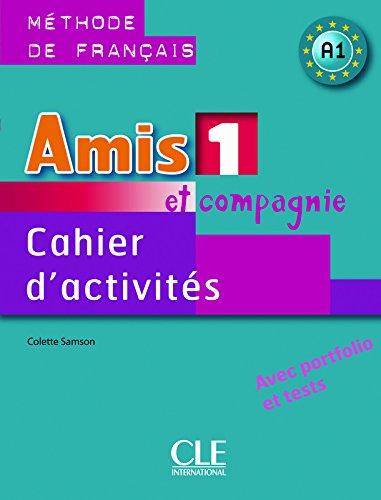 Amis et compagnie - Niveau 1 - Cahier d'activités par Colette Samson