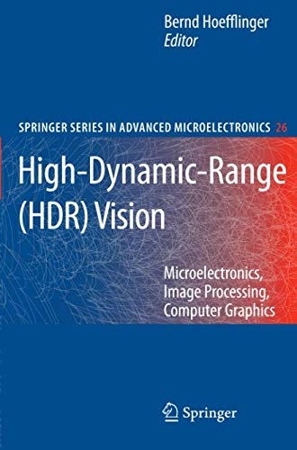 Dynamic Range Sensor (High-Dynamic-Range (HDR) Vision: Microelectronics, Image Processing, Computer Graphics (Springer Series in Advanced Microelectronics, Band 26))