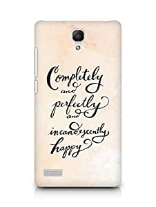 AMEZ completely and perfectly and incandescently happy Back Cover For Xiaomi Redmi Note 4G
