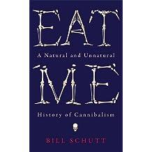 Eat Me (Wellcome)