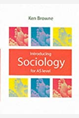 Introducing Sociology for AS level by Ken Browne (2002-01-21) Paperback