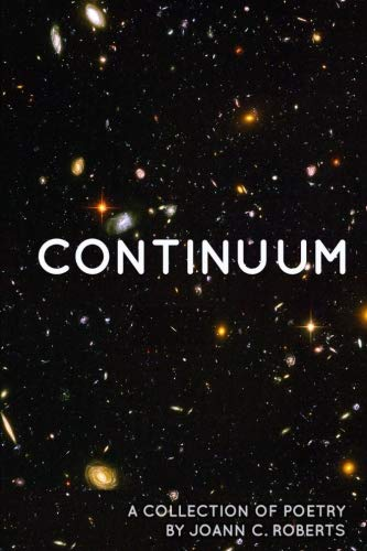 Continuum: A Collection of Poetry by Joann C. Roberts por Joann C. Roberts