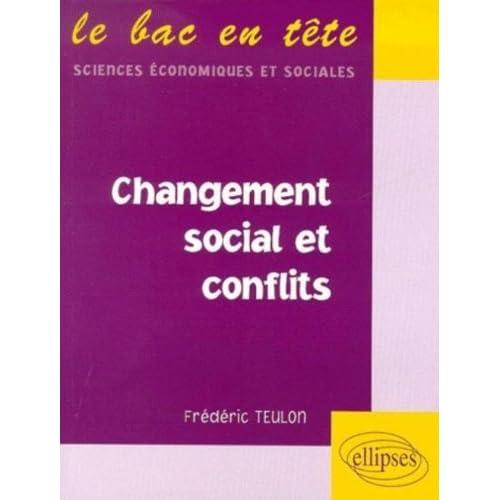 Changement social et conflits by Frédéric Teulon (2000-07-01)