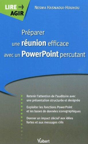 Préparer une réunion efficace avec un PowerPoint percutant