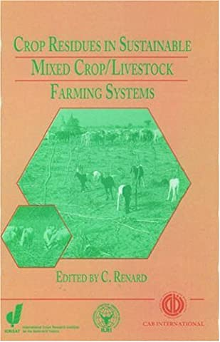 Crop Residues in Sustainable Mixed Crop/Livestock Farming