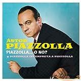 Piazzolla O No? + Interpreta Piazzolla