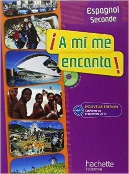 a-mi-me-encanta-2de-espagnol-livre-de-l-39-lve-avec-cd-audio-inclus-nouvelle-dition-2010-de-dominique-casimiro-arnaud-hrard-maud-beneteau-5-mai-2010
