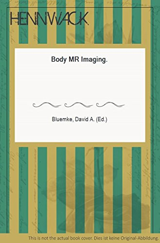 Body MR Imaging (Radiologic Clinics of North America)