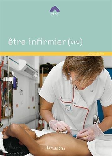 Etre infirmier(re) de Dorsafe Bourkia (6 fvrier 2015) Broch