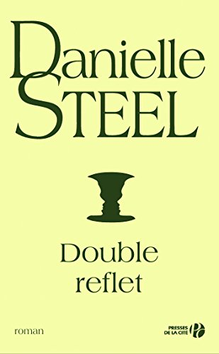 Double reflet par Danielle STEEL