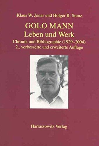 Golo Mann - Leben und Werk: Chronik und Bibliographie (1929-2003)