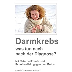 Darmkrebs – was tun nach der Diagnose