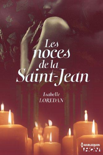 Les noces de la Saint-Jean (HQN) par Isabelle Loredan