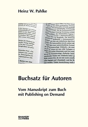 Buchsatz für Autoren: Vom Manuskript zum Buch mit Publishing on Demand