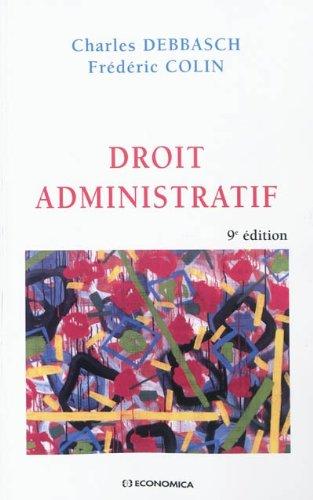 Droit administratif par Frédéric Colin, Charles Debbasch