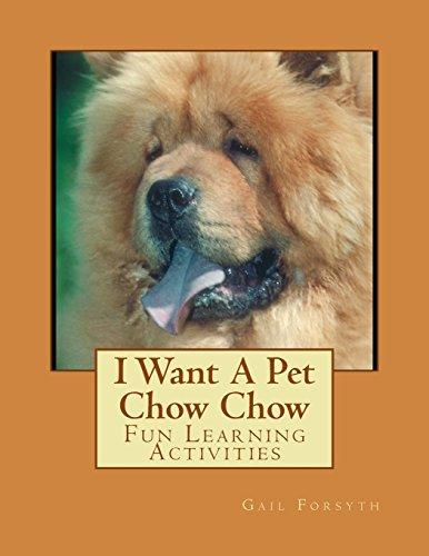 i-want-a-pet-chow-chow-fun-learning-activities