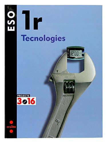 Portada del libro Tecnologies. 1 ESO. Projecte 3.16 - 9788466116664