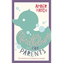 Mindfulness for Parents Sample: An exclusive introductory sample