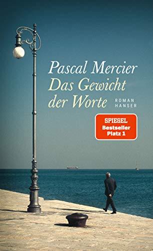 Buchseite und Rezensionen zu 'Das Gewicht der Worte' von Pascal Mercier
