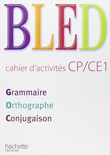 Bled. Cahier d'activités. CP-CE1. Per la Scuola elementare