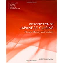 Introduction to Japanese Cuisine: Nature, History and Culture