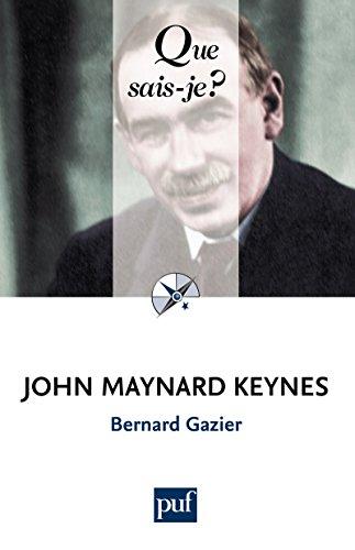 John Maynard Keynes: « Que sais-je ? » n° 3867