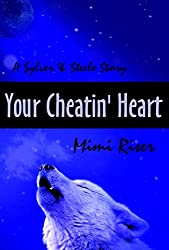 Your Cheatin' Heart (Sylver & Steele) (English Edition)